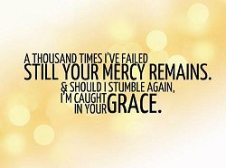 I BELIEVE In Mercy and Grace (ThankGOD!!)